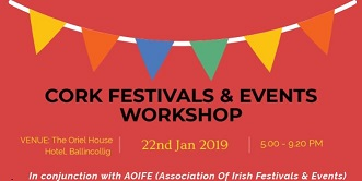 Calling all Festival / Event Organisers  Cork County Council holding FREE Festival & Events Workshop